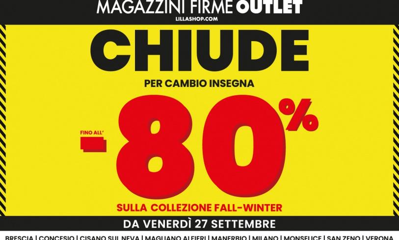 Magazzini Firme Outlet chiude : tutto fino al -80%